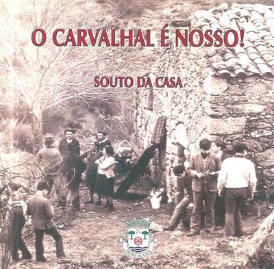 O Carvalhal é nosso! (coord. A. Lourenço Marques)