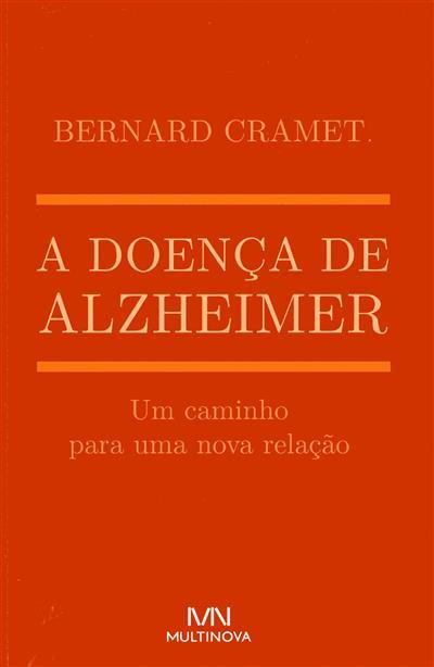 A doença de alzheimer (Bernard Cramet)