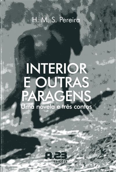 Interior e outras paragens (H. M. S. Pereira)