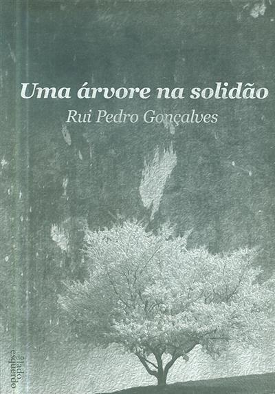 Uma árvore na solidão (Rui Pedro Gonçalves)