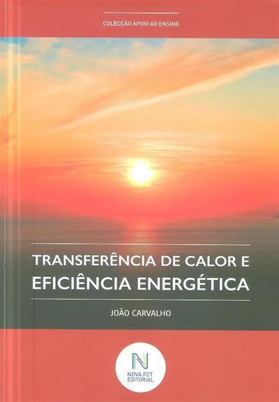 Transferência de calor e eficiência energética (João Carvalho)