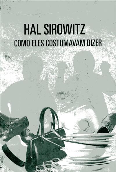Como eles costumavam dizer (Hal Sirowitz)