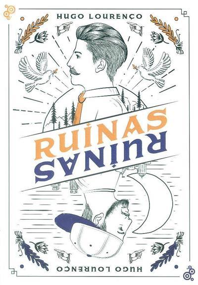 Ruínas (Hugo Lourenço)