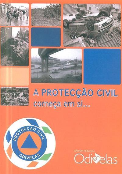 A protecção civil começa em si...  (Câmara Municipal de Odivelas)