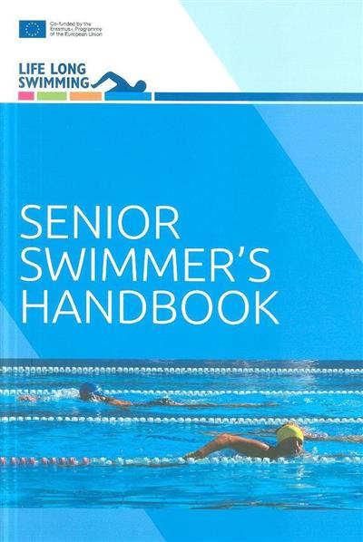 Senior swimmer's handbook (coord. Luís Rama... [et al.] )