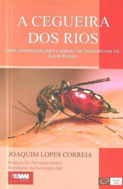 A cegueira dos rios (Joaquim Lopes Correia)