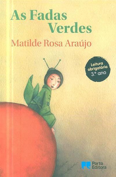 As fadas verdes (Matilde Rosa Araújo)