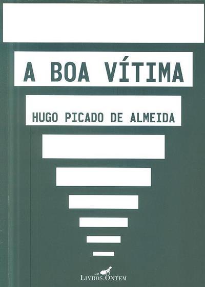 A boa vítima (Hugo Picado de Almeida)