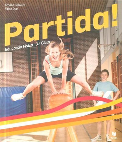 Partida! (Amália Ferreira, Filipe Dias)