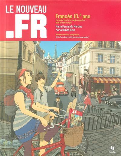 Le nouveau .fr (Maria Fernanda Martins, Maria Olinda Reis)