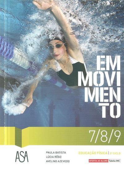 Em movimento (Paula Batista, Lúcia Rêgo, Avelino Azevedo)