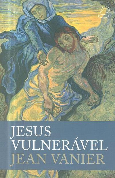 Jesus vulnerável (Jean Vanier)