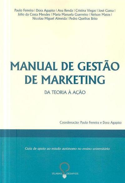 Manual de gestão de marketing (Paulo Ferreira... [et al.])