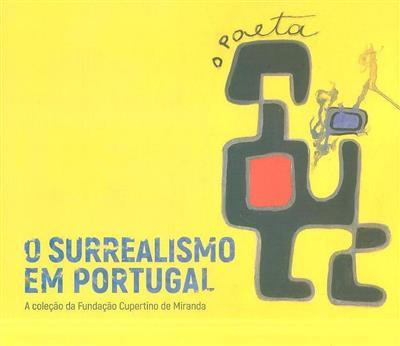 O surrealismo em Portugal (textos António Gonçalves, Perfecto E. Cuadrado)
