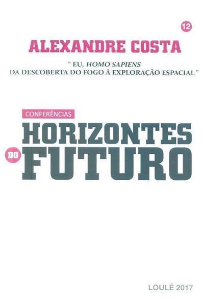 """Eu, """"Homo Sapiens"""" (Alexandre Costa)"""