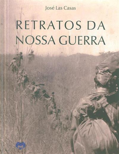 Retratos da nossa guerra (José Las Casas)