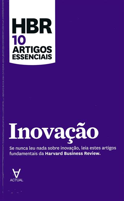 Inovação (Peter F. Drucker, Clayton M. Christensen, Vijay Govindarajan... [et al.])