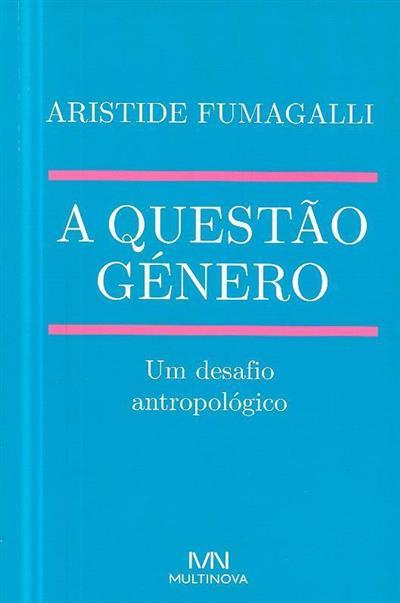 A questão género (Aristide Fumagalli)