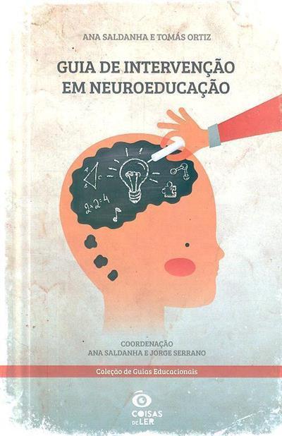 Guia de intervenção em neuroeducação (Tomás Ortiz, Ana Saldanha)