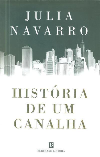 História de um canalha (Julia Navarro)