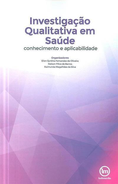 Investigação qualitativa em saúde (Ana Maria Fontenelle Catrib... [et al.])
