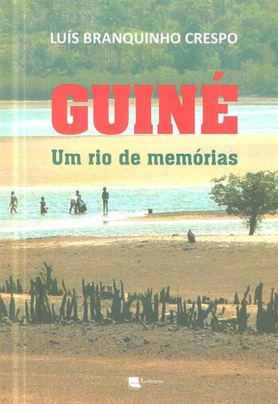 Guiné, um rio de memórias (Luís Branquinho Crespo)