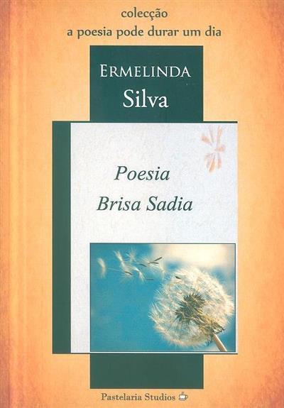 Poesia brisa sadia (Ermelinda Silva)