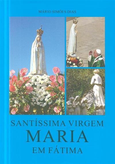 Santíssima virgem Maria em Fátima (Mário Simões Dias)