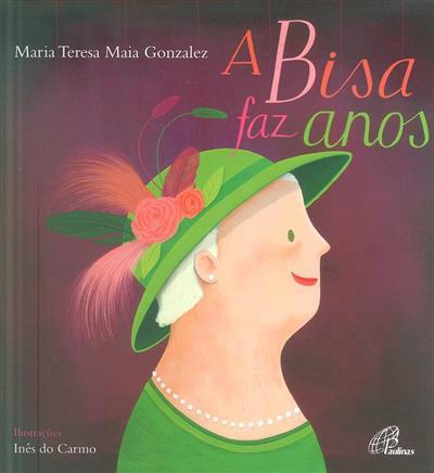 A Bisa faz anos (Maria Teresa Maia Gonzalez)