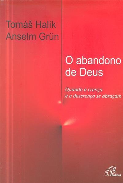 O abandono de Deus (Tomás Halík, Anselm Grün)