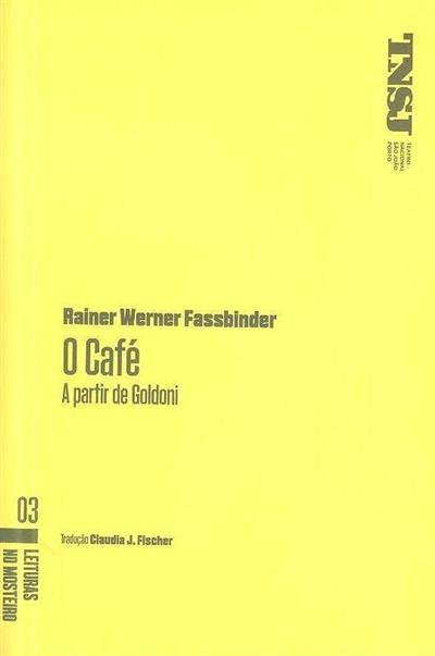 O café, a partir de Goldoni (Rainer Werner Fassbinder)