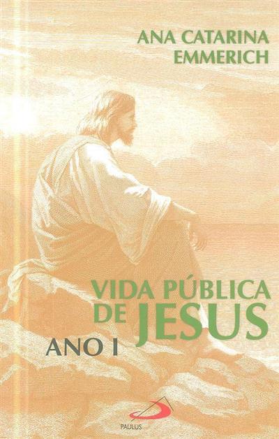 Vida pública de Jesus (Ana Catarina Emmerich)