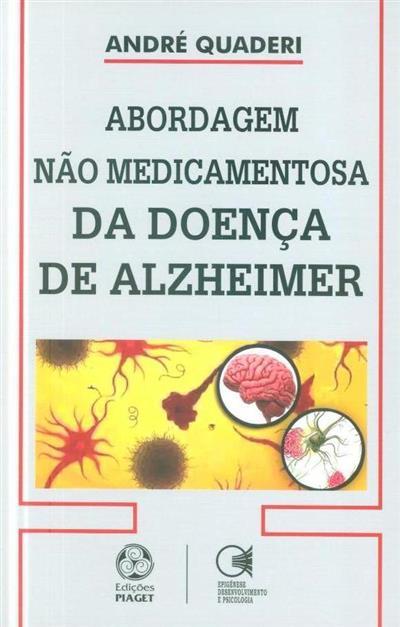 Abordagem não medicamentosa da doença de Alzheimer (André Quaderi)