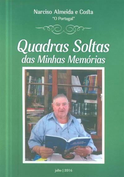 Quadras soltas das minhas memórias (Narciso Almeida e Costa)