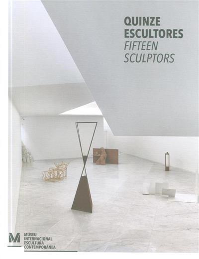 Quinze escultores (comis. Álvaro Brito Moreira)