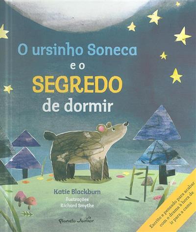 O ursinho soneca e o segredo de dormir (texto Katie Blackburn)