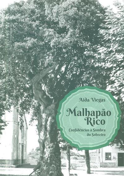 Malhapão rico (Aida Viegas)