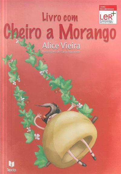 Livro com cheiro a morango (Alice Vieira)