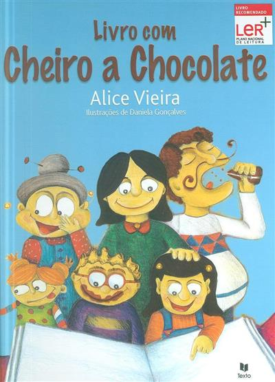 Livro com cheiro a chocolate (Alice Vieira)
