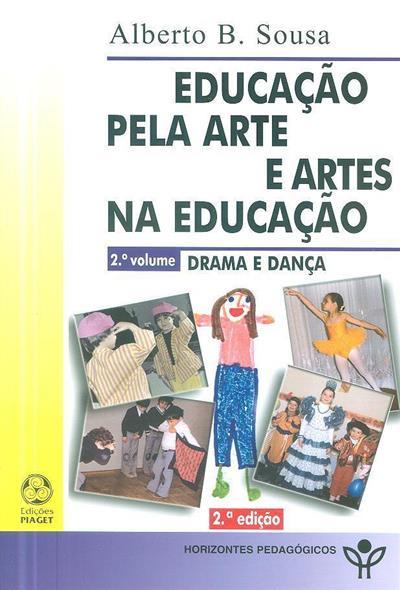 Educação pela arte e artes na educação (Alberto B. Sousa)
