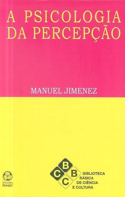 A psicologia da percepção (Manuel Jimenez)