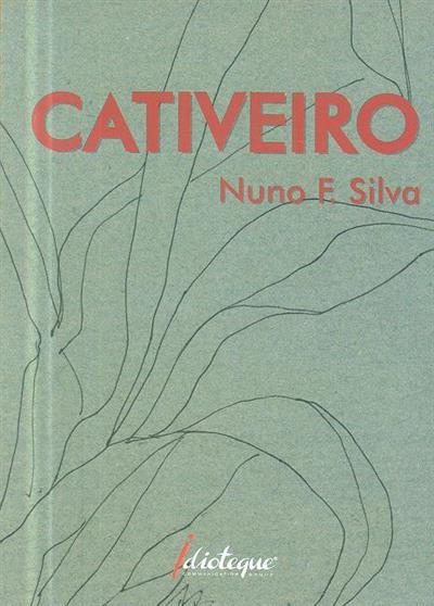 Cativeiro (Nuno F. Silva)