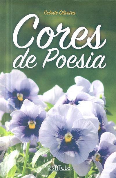 Cores de poesia (Celeste Oliveira)