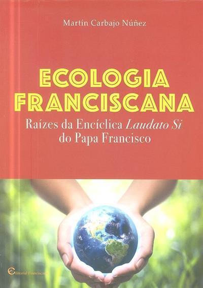 Ecologia Franciscana (Martín Carbajo Núñez)
