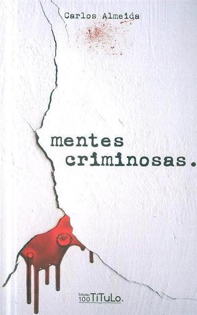 Mentes criminosas (Carlos Almeida)