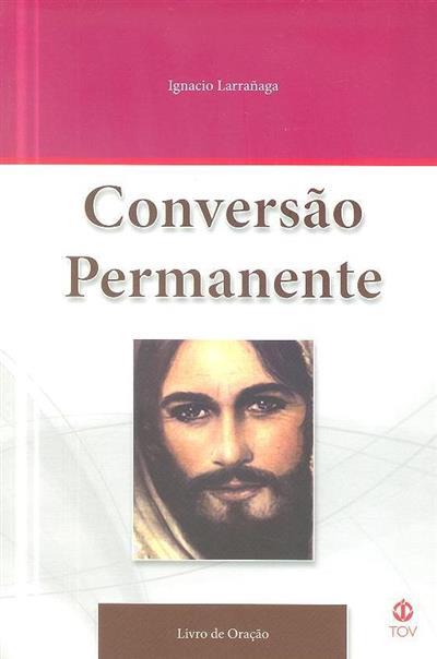 Conversão permanente (Ignacio Larrañaga)