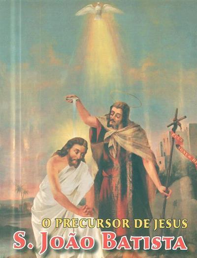 O precursor de Jesus (Januário dos Santos)