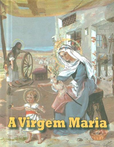 A Virgem Maria (texto de Januário dos Santos)