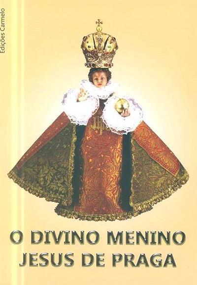 O divino menino Jesus de Praga (Isidoro Maguna)