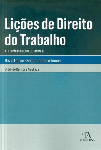 Lições de direito do trabalho (David Falcão, Sérgio Tenreiro Tomás  )
